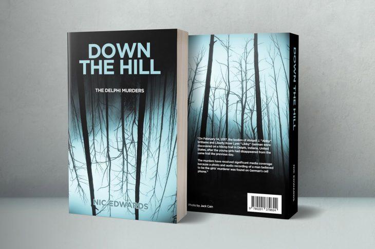 true crime book cover design - down the hill: the delphi murders