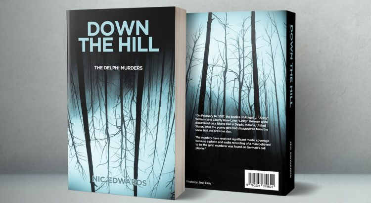 true crime book cover design - down the hill: the delphi murders