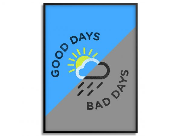 good days bad days print